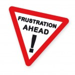 Frustration Ahead!