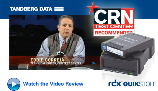 Tandberg Data RDX removable hard drive solutions have been Test Center approved by CRN