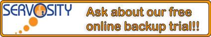Free Servosity Online Backup Trial! Click Here...